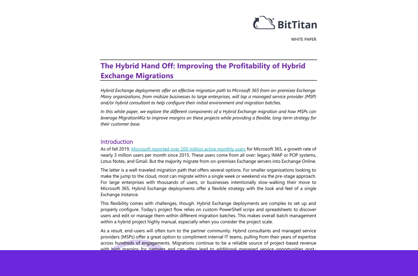 Improving Partner Profitability on Hybrid Exchange Migrations